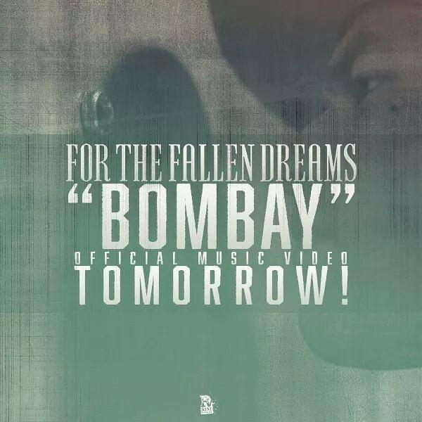 #BOMBAY TOMORROW! Give this a RETWEET! @riserecords #forthefallendreams #heavyhearts http://t.co/50WvDUFudW