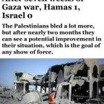 هاآرتس الصهيونية تعترف: بعد 7 أسابيع من حرب #غزة: #حماس 1، إسرائيل 0. بشروا خونة العرب بخزي الدنيا والآخرة! #ajagaza http://t.co/NB2Wg1PRKe
