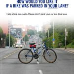 """How would you like it if a bike was parked in *your* lane?"" Classic anti-car-in-bike-lane poster from @Spacing. http://t.co/eBIluq4Hpu"