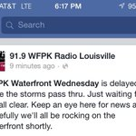 RT @LouMUSICulture: The most up-to-date info about tonights #WaterfrontWednesday courtesy of @WFPK & @wfpark... Fingers crossed! http://t.co/oRwJexuK3G