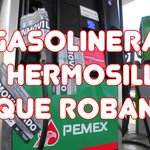 5 #gasolineras que te roban en #Hermosillo #pemex #gasolina #yabasta http://t.co/OoLfv2mnIG http://t.co/xDnmA8PQqU