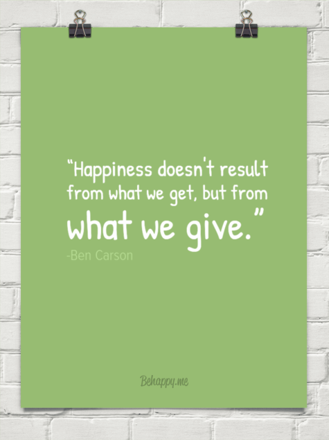 """Happiness doesn't result from what we get but from what we give"" - Ben Carson #GivingTuesday cc @2morrowknight http://t.co/0K5DXLBVAv"