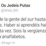 """RT @MiguelMorenatti: Hola @Wisli_Wir en Andalucía no somos analfabetos por hablar mal, analfabeta es escribir """"haber"""" en vez de """"a ver"""". http://t.co/nVI9Iek5Jc"""