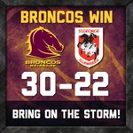RT @brisbanebroncos: BRONCOS WIN 30-22!!!!! Full match report to come on http://t.co/Zol81uku9r #NRLBriSgi http://t.co/09LoT74rfw