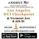 RT @MrCheckpoint: http://t.co/ELM0RitpH8 NOW #LosAngeles DUI Checkpoint Vermont Ave & 6th St #NODUI #LaborDay #LA http://t.co/g4L0LPzMUZ