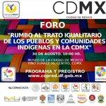 RT @REDAC_Copred: Foro Rumbo al #TratoIGualitario los Pueblos y Comunidades Indígenas en la #CDMX Pre-registro: http://t.co/QsiRCZ5uNY http://t.co/E4ihRZnPEH