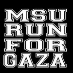 #MSUrians are you ready? Lets #MSUrun4GAZA and #prayforgaza today. http://t.co/j1UYU7ISUt