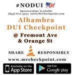 RT @MrCheckpoint: http://t.co/ELM0RitpH8 NOW #LosAngeles DUI Checkpoint #Alhambra Fremont Ave & Orange St #NODUI #LaborDay #LA http://t.co/VVD79UEZrJ