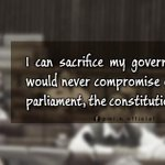 """RT @_WikiTweets: """"I can sacrifice my government 10 times, but would never compromise on the supremacy of parliament..."""" - Nawaz Sharif http://t.co/U6RJk5iIlV"""