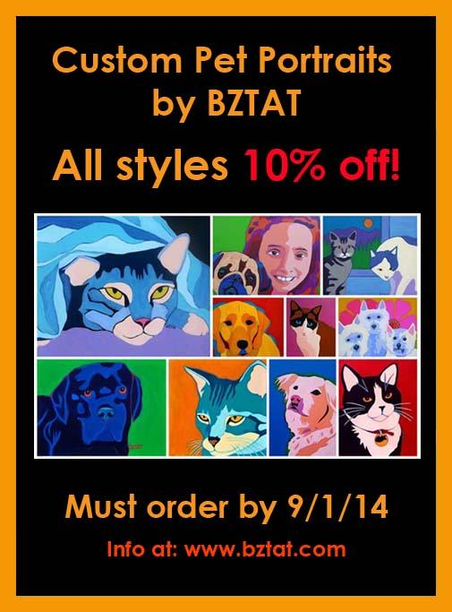 All styles of @BZTAT Custom Pet Portraits are 10% off for a limited time. 4 different styles fur every budget.  http://t.co/cWp35NWVSm