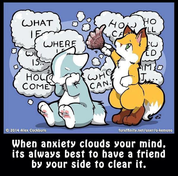 """@mtn_yote → RT """"When anxiety clouds your mind, its always best to have a friend by your side to clear it.""""(o-kemono) http://t.co/TLeKzDRQ4N"""""""