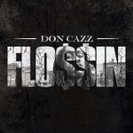Twitter / @DonCazz1: Download flossin on iTunes ...