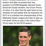 Meanwhile, Johor DT want to sign Fernando Torres in 2016. http://t.co/OmYrtOG80m