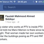 @PTIofficial Marvi Memon was in PTVs building since last night http://t.co/p8T7YWbjPM
