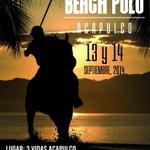 Copa Internacional Beach Polo, en #Acapulco. 13 y 14 de septiembre. @TrianguloDelSoI http://t.co/IKi6gnuKcY