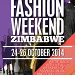 RT @FWZ014: Fashion Weekend Zimbabwe 2014 Dates: 24 to 26 October 2014 Venue: Barclays Sports Club Mount Pleasant Harare Zimbabwe http://t.co/yVHDuatCqu