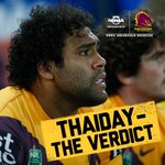 RT @brisbanebroncos: Its happened again. The NRL judiciary has returned its verdict on the Sam Thaiday charge: http://t.co/6DQKPXSoPl http://t.co/HCnLfNGEyM