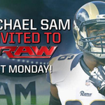 Read @WWEs OPEN LETTER to @MichaelSamNFL inviting him to #Raw NEXT MONDAY! http://t.co/TnrQo9w1B2 http://t.co/U6PSmRdWRV