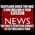 RT @KatieEwen123: Scots give the BBC £300 million a year, yet they only spend £97 mil on Scotland. Sounds about right #voteYes #indyref http://t.co/Jb7nxtcffk