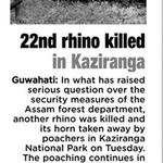 RT @manojananda: 22nd rhino killed in Kaziranga since CBI takes over probe.via #TheAsianAge .Link: http://t.co/4TkN8xUXl7 @PMOIndia http://t.co/ri8r8yYnrC
