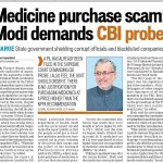 RT @SushilModi: Medicine purchase Scam-demand CBI Probe-Hindustan Times http://t.co/PKd5ogdrU3
