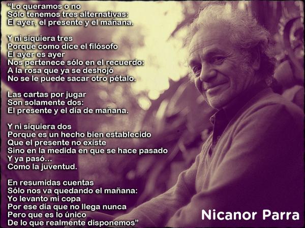 RT @UNESCO_es: ¡Felicidades Nicanor Parra! Hoy el poeta chileno cumple 100 años http://t.co/DlNk4RqyzO