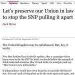 """I cant believe that Jack Straw has written this """"Lets preserve our Union in law to stop the SNP pulling it apart."""" http://t.co/dy1uxBh4Uz"""