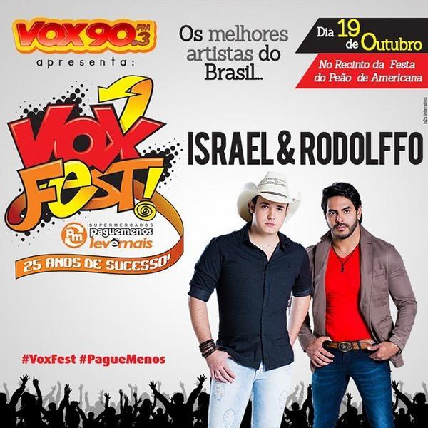 A dupla Israel e Rodolfo também já confirmou a presença no #VoxFest #PagueMenos ... E você, já garantiu o seu ing... http://t.co/qSRFT7dkJp