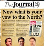 """Fridays Journal - """"Now what is your vow to the North?"""" #tomorrowspaperstoday #bbcpapers #indyref http://t.co/DRw5iqsx5s"""