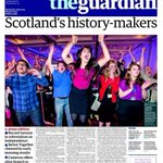 .@guardian line is Scotlands history-makers. Repeats upbeat tone of their leader arguing against independence: http://t.co/5mNxEWFtbN