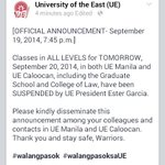 RT @Go_UE: Classes for tomorrow, September 20, 2014, are SUSPENDED by Pres. Garcia. RT and SHARE. http://t.co/dQmt8XhJJg