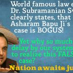 RT @saprajapati1: My legal team's verdict is - Entire Case on Asharam Bapu Ji is BOGUS! Sh. @Swamy39 #POCSOmisuseExposedGiveBail2Bapuji htt…