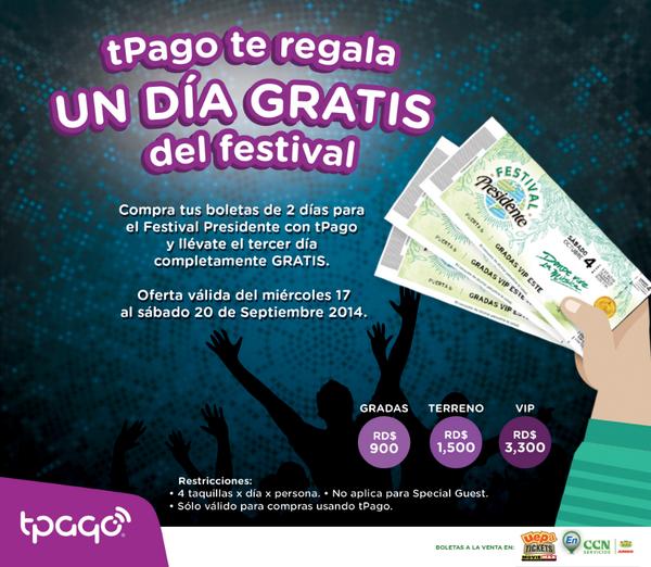 ¡Compra tus boletas de 2 días del #FestivalPresidente2014 con tPago y llévate el 3er día GRATIS! http://t.co/dm3muliZjj