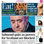 """RT @suttonnick: Saturdays Times front page - """"Salmond quits as powers for Scotland are blocked"""" #tomorrowspaperstoday #bbcpapers http://t.co/bj48UqBvVd"""