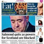 RT @GerryHassan: Saturday front page of #Times: Salmond quits as powers for Scotland are blocked. http://t.co/XAtMEg8MOt