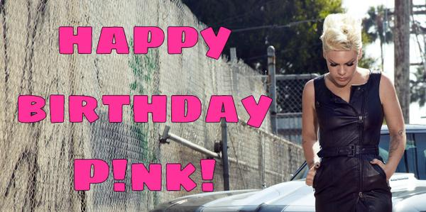 Happy Birthday @Pink! Hope you're having a great one! #HappyBDayPink http://t.co/PtfSM7kWbM