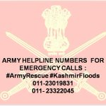 ARMY HELPLINE NUMBERS FOR EMERGENCY CALLS :  #ArmyRescue #KashmirFloods 011-23019831 011- 23322045  011- 23332045