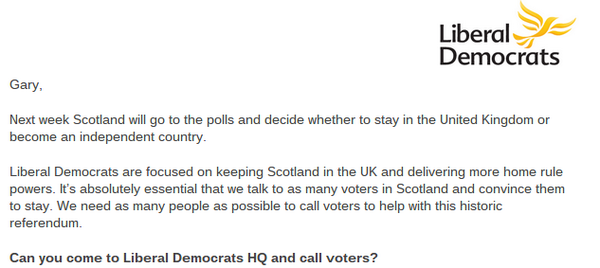 Lib Dem HQ in London phoning Scottish people and telling them how to vote.  Yep. That should do it. #IndyRef http://t.co/IyoNIzvWJz