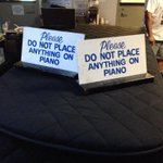 Oh, for crying out loud, who put these things on the piano?? Can't you READ??! http://t.co/i7vZcmlM6z