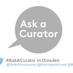 Heute ist #AskACurator Day! In #Dresden mit dabei: @Koernigreich & @Verkehrsmusem! http://t.co/f1Ie7wH4fH http://t.co/iFPQRox3pk