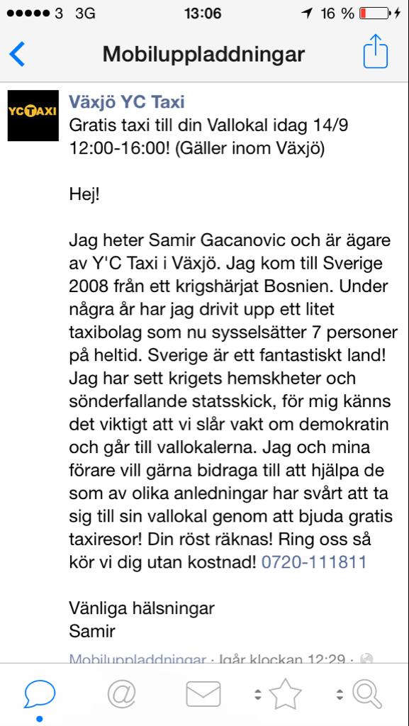 Det här var ju fantastiskt fint: taxibolag i Växjö erbjuder gratis skjuts till vallokalen för den som inte kan själv http://t.co/58ySgniDeZ