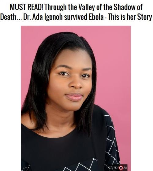 Read the firsthand account of of Ebola survivor Dr. Ada Igonoh. So inspiring http://t.co/CI0ZwlN3yb http://t.co/pvtrF29ELv