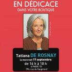 #dedicace @FranceLoisirs mercredi 17/9 #paris @tatianaderosnay 16/18h #vaugirard http://t.co/JxjGZNkYRI
