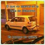 RT @Feria_AB: El que no aparca en la #FeriadeAlbacete es porque no quiere... http://t.co/sbBlYc9gaL