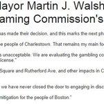 RT @gintautasd: Mayor Walsh statement on Gaming Commission awarding license to Wynn http://t.co/GsVbCTTGfI