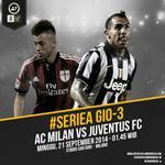 Next Match #SerieA Gio 3 - AC Milan vs JUVENTUS | Live beIN Sports 1 & @KompasTV http://t.co/59VvRSKBcZ