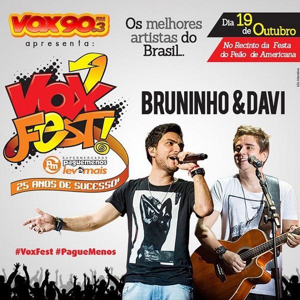 Bruninho e Davi também estarão no #VoxFest #PagueMenos - alguém ainda dúvida que vai ser demais? Garanta já seu i... http://t.co/8VnWnyLe42