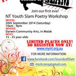 NT Youth Slam Poetry Workshop via @MyNT1 This Saturday 20 Sep #TopEnd @YouthNT @ntyan_nt @NTWritersCentre http://t.co/4rDJjL6XJk