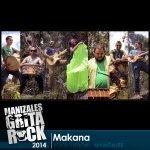 Makana [Rock Fusión - Manizales] - Viernes 10 de octubre - Manizales Grita Rock 2014 #MGR2014 http://t.co/PSQwbcZFoZ