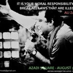 It is your moral responsibility to break all laws that are illegal! @AliHZaidiPTI #AzadiSquare #AzadiMarchPTI #PTI http://t.co/FRc8j9asze
